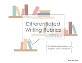 Differentiated Writing Rubric Bundle - Narrative, Informational, Expository