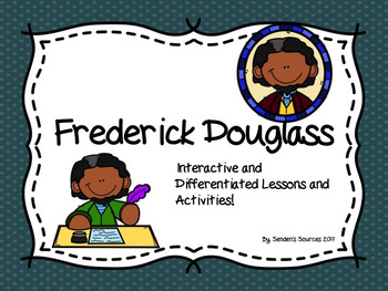 Black History Month ~ Frederick Douglass ~ Differentiated