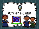 Black History Month ~ Harriet Tubman ~ Differentiated Activities