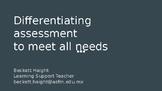 Differentiating Assessments - Presentation Slides