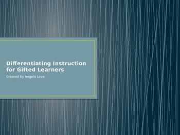 Differentiating Instruction for Gifted Learners Power Point