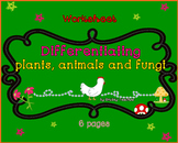Plants, Animals and Fungi Worksheet