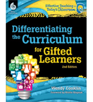 Differentiating the Curriculum for Gifted Learners 2nd Edition