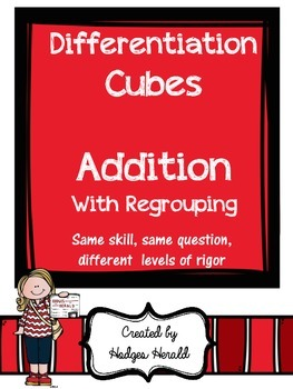 Differentiation Cube- Addition with Regrouping