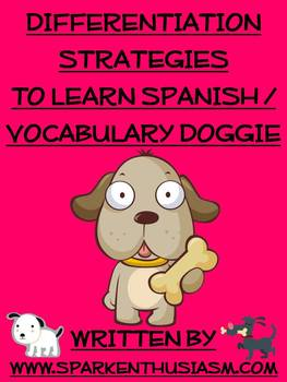 Differentiation Strategies to Learn Spanish / Vocabulary Doggie