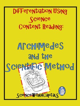 Differentiation Using Content Reading: Archimedes and the Scientific Method