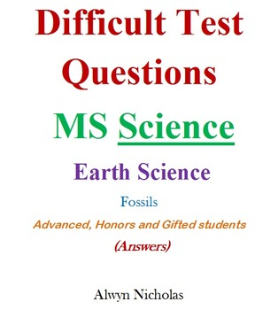 Difficult Test (Answers): MS Earth Science – Fossils -Adv.Hon.Gifted)