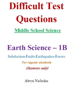 Difficult Test (Answers): MS Science - Earth Science No. 1B