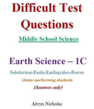 Difficult Test (Answers): MS Science - Earth Science No. 1C
