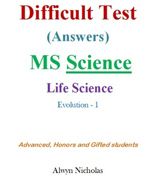 Difficult Test (Answers):MS Life Science-Evolution-1 (Adv.Hon.Gifted)