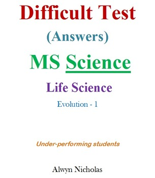 Difficult Test (Answers):MS Life Science–Evolution-1 (Unde