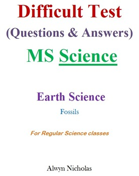 Difficult Test (Questions & Answers): MS Earth Science - Fossils (Regular)