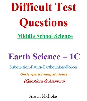Difficult Test (Questions & Answers): MS Science - Earth Science No. 1C