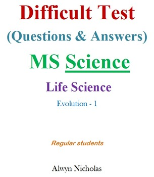 Difficult Test (Questions & Answers):MS Life Science-Evolution-1-(Regular)