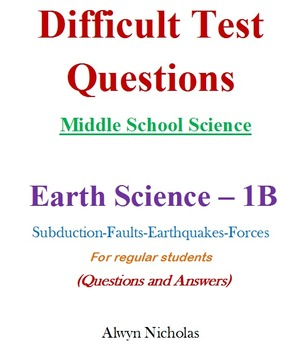 Difficult Test (Questions & Answers): MS Science - Earth Science No. 1B