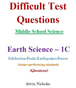 Difficult Test (Questions): MS Science - Earth Science No. 1C