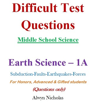 Difficult Test (Questions): MS Science - Earth Science No. 1A