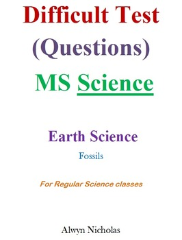 Difficult Test (Questions):MS Earth Science – Fossils (Regular)