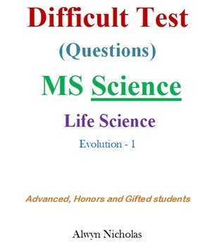 Difficult Test (Questions):MS Life Sci–Evolution-1 (Adv.Ho