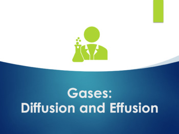 Diffusion and Effusion PowerPoint for Chemistry
