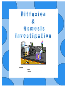 Diffusion and Osmosis Inquiry Lab