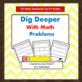 Dig Deeper Math Problems Bundle  All 6th Grade Math Standa