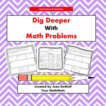 Dig Deeper with Math Problems Expressions & Equations Grade 6