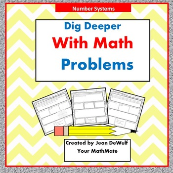 Dig Deeper with Math Problems  Number Systems Grade 6