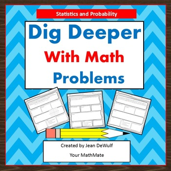 Dig Deeper with Math Problems  Statistics & Probability Grade 6