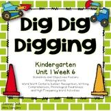 Dig Dig Digging Kindergarten Reading Street Unit 1 Week 6