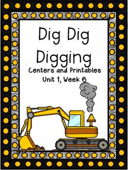 Dig Dig Digging, Kindergarten, Unit 1, Week 6, Centers and