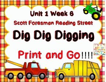 Dig Dig Digging  - Print and Go  Unit 1 Week 6 Reading Street
