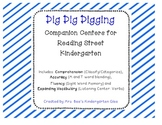 Dig Dig Digging Reading Street Companion Centers