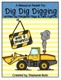 Dig, Dig, Digging - Scott Foresman Reading Street® - Resource Packet