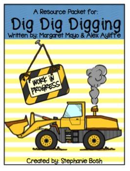Dig, Dig, Digging - Scott Foresman Reading Street® - Resource Packet