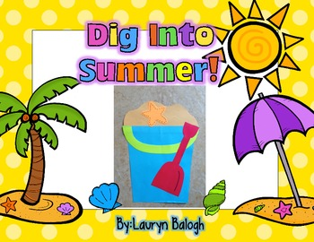 Dig Into Summer: Summer Craftivity Pack