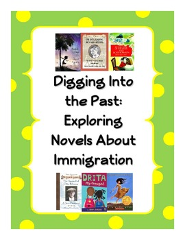 Dig Into the Past: Novels about Immigration