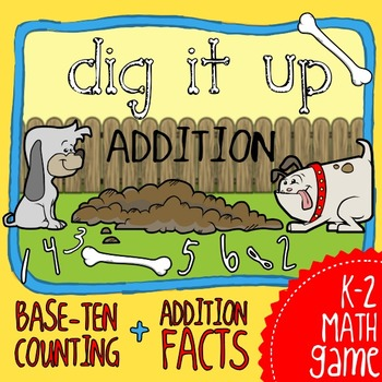 Dig It Up Addition: Base Ten Counting & Adding