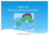 Dig It Up!  Dinoasur and Fossil Activities for Five Days of Fun!