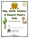 Dig, Wait, Listen: A Desert Toad's Tale - Common Core Story Study