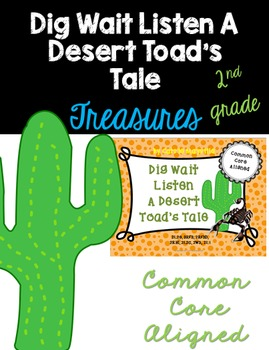 Dig Wait Listen :Treasures 2nd Grade:Common Core Aligned Activities