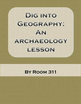Dig into Geography: An Archaeology Lesson