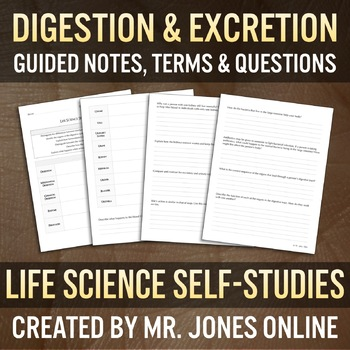Digestion & Excretion: Guided Notes / Self Study