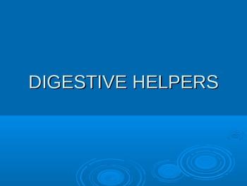 Digestive Helpers