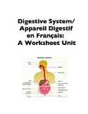 Science in French: Digestive System or Appareil Digestif (Worksheets)