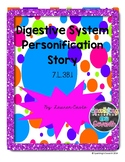 Digestive System: Personification Story