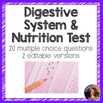 Digestive System and Nutrition Test- 2 versions