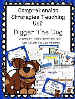 Digger the Dog - Reading comprehension strategy teaching unit - beanie baby