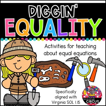 Diggin' Equality (Virginia SOL 1.15)