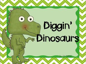 Diggin' for Dinosaurs! (Literacy and Math Activities)
